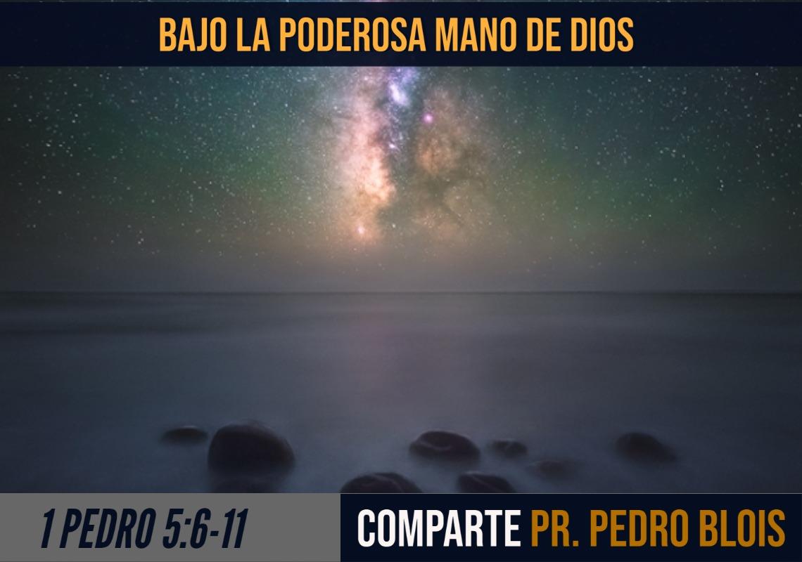 Bajo la poderosa mano de Dios